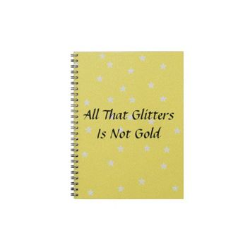 All That Glitters Is Not Gold Glitter Background Journals from Zazzle.com
