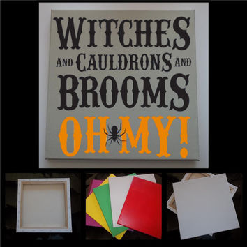 """Witches and Cauldrons and Brooms,  