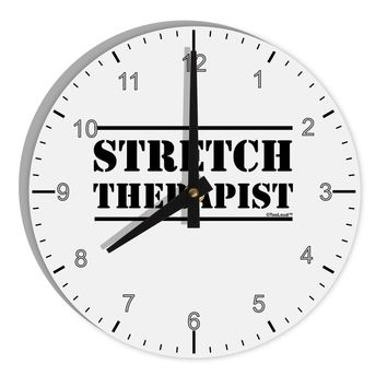 "Stretch Therapist Text 8"" Round Wall Clock with Numbers by TooLoud"