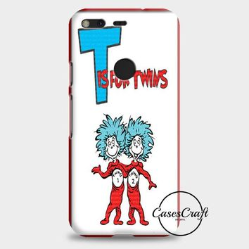 Thing 1 And Thing 2 Google Pixel XL 2 Case | casescraft