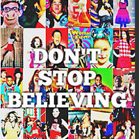 Glee-Don't Stop Believing Collage