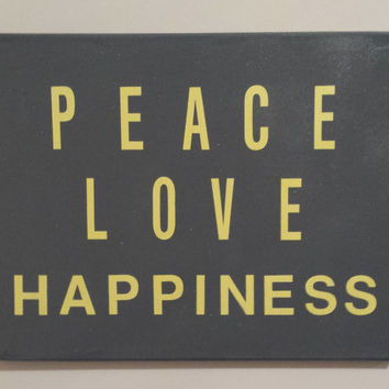 16 X 20 Quote On Canvas - Peace Love Happiness