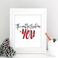 Christmas Printable Art, All I Want For Christmas Is You, Romantic Christmas Card, Christmas Wall Art, Holiday Wall Art, Instant Download