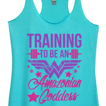 Womens Tri-Blend Tank Top - Training To Be An Amazonian Goddess