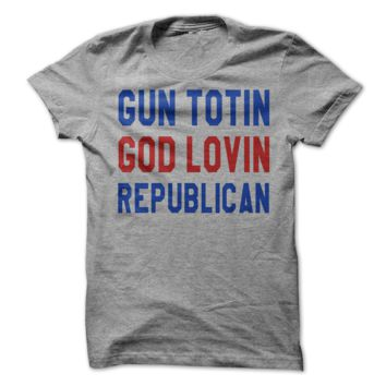 Gun Totin God Lovin Republican