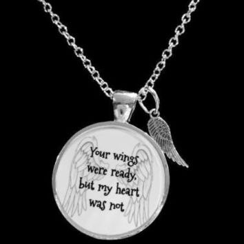 Your Wings Were Ready Guardian Angel Wing Memory Remembrance Necklace