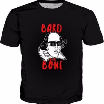 Bard To The Bone T-Shirt - Funny William Shakespeare