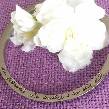 She believed she could, so she did - Jewelry - Bracelet - Graduation gift - Gift for Cancer survivor - Gift for her - Strong woman gift