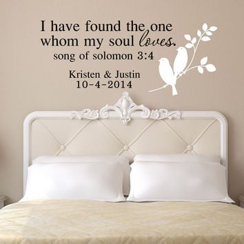 I Have Found The One Whom My Soul Loves, by Decor Designs Decals- I Have Found The One My Soul Loves, Song Of Solomon Wall Decal, Song Of Solomon Wall Art, Pp36