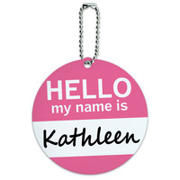 Kathleen Hello My Name Is Round ID Card Luggage Tag