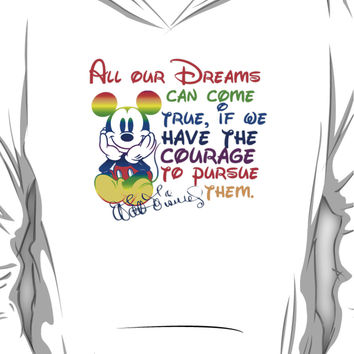 All your dreams can come true Walt Disney Hoodie (Pullover)
