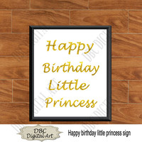 Printable happy birthday little princess gold glitter sign, birthday sign, instant download, photo prop, gold sign