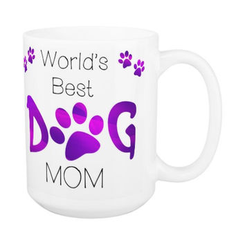Dog Mom Coffee Mug 11A - Mothers Day Dog Mug - Dog Lover Gift - Worlds Best Dog Mom - Gift for Mom - Gift for Dog Lover - Pet Lovers