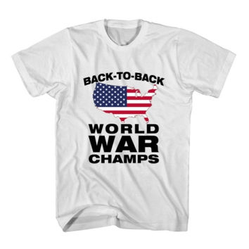 T-Shirt Back To Back World War Champs