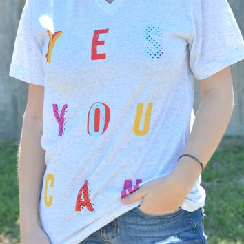 Yes You Can Tee