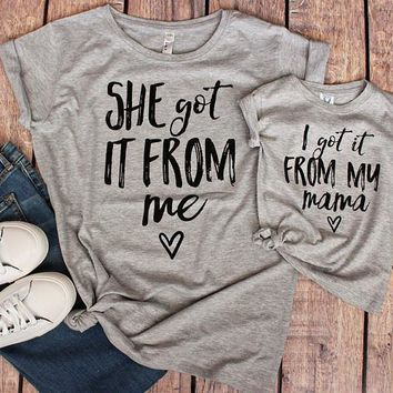 """Mommy & Me Shirts """" I get it from my Mama"""""""