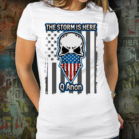 Q Anon Shirt The Storm Is Here WWG1WGA Patriot For Qanon and Followers of Q