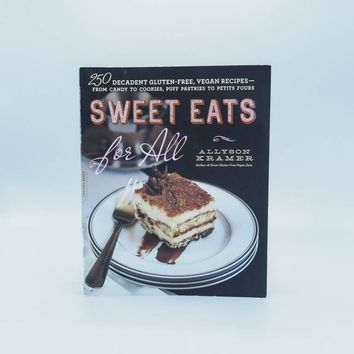 Sweet Eats for All by Allyson Kramer - The Herbivore Clothing Co.