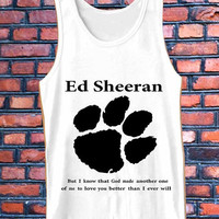 ed sheeran lyrics quote best Tank Top Mens and Girls