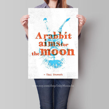 Printable Wall Art Print Printable Quote Decor calligraphy print home decor typography A Rabbit Aims For The Moon  8x10inch.