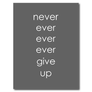 Gray and White Never Give Up Postcard