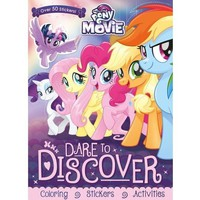 My Little Pony The Movie Dare to Discover Activity Book