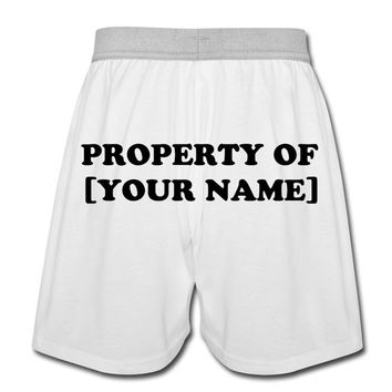Valentines Day Gifts for Him - Property of [Your Name] Boxer Shorts for Men - Custom Underwear - Add Your Name - Design Your Own Underwear