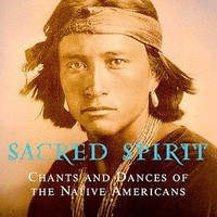 The Fearsome Brave - Sacred Spirit: Chants and Dances of the Native Americans