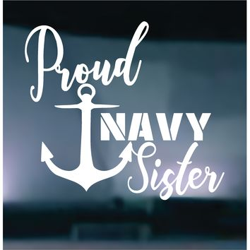Proud Navy Sister Vinyl Graphic Decal