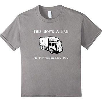 This Boy's A Fan Of The Trash Man Van T Shirt Garbage Truck
