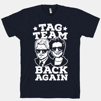 Tag Team Back Again Hillary Clinton & Bill Clinton
