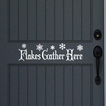 Flakes Gather Here Winter Removable Vinyl Door Decal 22235