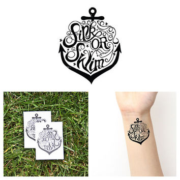 Anchor - Sink or Swim - Temporary Tattoo (Set of 2)