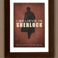 Sherlock fan art poster  I believe in SHERLOCK