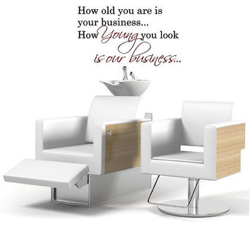 Salon Decal-Young is Our business- Vinyl Wall Decal-Beauty Salon Shop Wall Decal Lettering-Wall Art-Wall Decor
