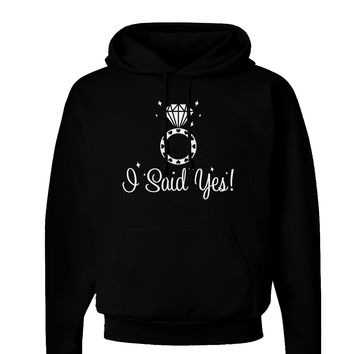 I Said Yes - Diamond Ring Dark Hoodie Sweatshirt