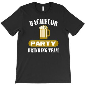 bachelor party drinking team wedding groomsmen bridal funny T-Shirt