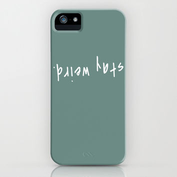 Stay Weird! iPhone & iPod Case by Kate