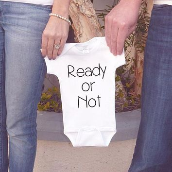 Pregnancy Announcement Shirt - Ready or Not Outfit for New Baby - Pregnancy Reveal Idea - Baby Onepiece Announcement - New Grandparents