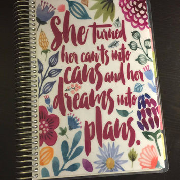 "Erin Condren OR Happy Planner OR MomOnTheGo Cover Set Watercolor Flowers ""She Turned Her Can'ts Into Cans"" Quote"
