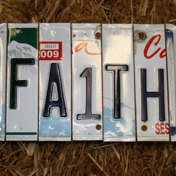 Recycled. Faith. License Plate. Room Decor. Sign. Wall hanging. Custom Name. Handmade.Family name. door hanging.