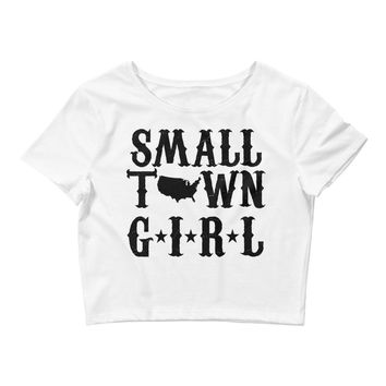 Small Town Girl - Women's Crop Tee