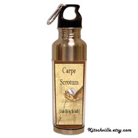 FUNNY WATER BOTTLE Carpe Scrotum ~ Grab Life By the Balls Sports Fans!