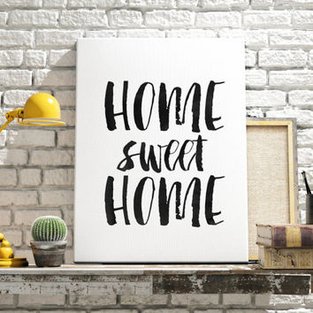 "PRINTABLE Art ""Home Sweet Home"" Typography Art Print Watercolor Print Print Inspirational Quote Art Home Decor Home Welcome Instant Download"