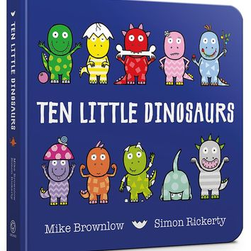 Ten Little Dinosaurs: Board Book Board book – June 1, 2017