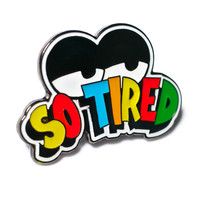 Lazy Oaf So Tired Pin Badge Multi One