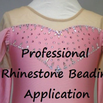 Custom Rhinestone Beading Application Deposit Figure Skating Dress /  Baton Twirling Dress / Dance Dress / Rhythmic Gymnastics Leotard