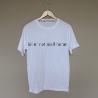 lol ur not niall horan - White