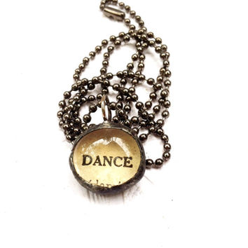 Dance Charm Necklace, Dictionary Word Charms, Soldered Glass Bauble Pendant, Vintage Dictionary Word Charm, Dance Necklace