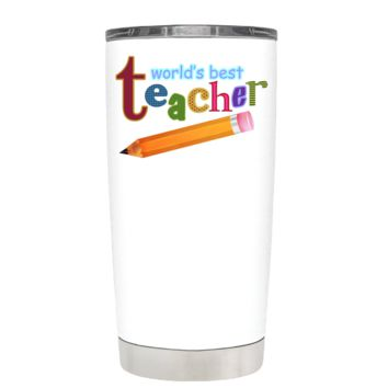 World's Best Teacher on White 20 oz Tumbler